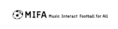 MIFA | Music Interact Football for All